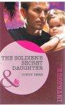 Dees, Cindy - The soldier's secret daughter