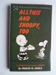 Schulz, Charles M. - All This And Snoopy, Too