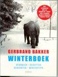Bakker, Gerbrand - Winterboek .. Verhalen - Recepten - Gedichten - Wintertips