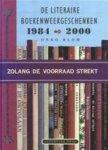 Onno Blom - Zolang de voorraad strekt de literaire boekenweekgeschenken 1984-2000: gevolgd door een overzicht van alle boekenweekgeschenken sinds 1932