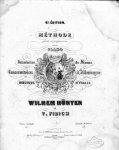 Hünten, William: - Méthode facile et progressive pour le piano... par Wilhelm Hünten et V. Fibich. 6e. édition