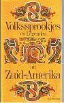 KARLINGER, FELIX - Volkssprookjes en legenden uit Zuid-Amerika