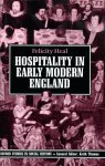 Heal, Felicity (ds1280) - Hospitality in Early Modern England