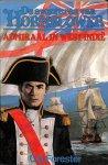 Forester, C.S. - De avonturen van Hornblower. Admiraal in West-Indië