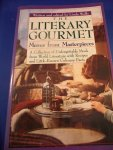 Wolfe, Linda - The literary gourmet. Menus from masterpieces. A collection of unforgettable meals from world literature with recipes and little-known culinary facts