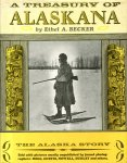 Becker, Ethel A. (ds1352) - A treasury of Alaskana (Alaska)