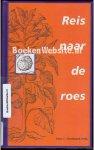 Ossebaard, Hans C. - Reis naar de roes 1e druk 1996 9789064816048