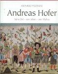 Pizzinini, Meinrad .. Coverbild vor und Nachsatz der Tiroller Marsch im feld A1809 - Andreas Hofer - Seine Zeit - sein Leben - sein Mythos