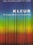 Zelanski, Paul & Mary Pat Fisher  Vert. R. van Dijk-Cuppen - Kleur    Principe, theorie en toepassing