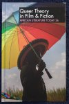 Emenyonu, Ernest N. / Hawley, John C. - ALT 36 [Queer Theory in Film & Fiction] African Literature Today 36