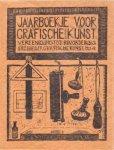 VELDHEER, J.G & VETH, J & NIJLAND, D & LAUWERIKS, J.L.M & MOULIJN, S. - Jaarboekje van de Vereeniging tot bevordering der Grafische Kunst 1921-1924
