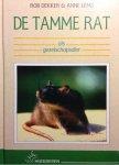 Dekker, Rob / Lems, Anne - De tamme rat als gezelschapsdier