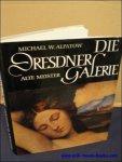 ALPATOW, Michael W. - DIE DRESDNER GALERIE. ALTE MEISTER.