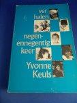 Keuls, Yvonne - Negenennegentig keer