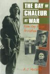 MACCARTHY, A.J. - Bay of Chaleur at War, the - From Vimy Ridge to Vietnam