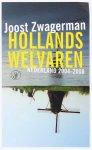 Joost Zwagerman - Hollands welvaren