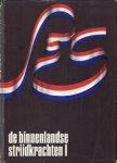 Ojen, G.J. van. - De Binnenlandse strijdkrachten I & II ; De strijd op Nederlands grondgebied tijdens Wereldoorlog II