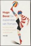 Borst, Hugo - De duizendste van Romario. Een kleine ode aan Frau Helmer en andere (spelers)vrouwen