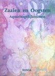 Sonia - Zaaien en oogsten; Aquariusgelijkenissen