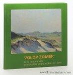 Louter, J. / Adriaan van Dis / Eddy van der Maarel. - Volop Zomer : schilderijen van Job Graadt van Roggen (1867-1959).