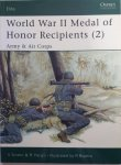 Hargis, R.  Sinton, S.  Bujeiro, Ramiro. - World War II Medal of Honor Recipients (2) Army & Air Corps. Elite 95.