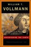 William T. Vollman - Uncentering the Earth