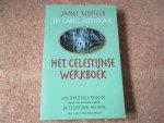 """Redfield, James - """"De Celestijnse Belofte"""" / een spiritueel avontuur -"""" Het Celestijnse Werkboek"""" / een spirituele reisgids - en  """"Het Tiende Inzicht """""""