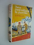 Bauer, Clemence M.H. - Twee zwervelingen in Amerika