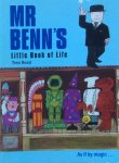 Read, Tess - Mr Benn's Little Book of Life; as if by magic...