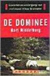 Middelburg, B. - De dominee / opkomst en ondergang van mafiabaas Klaas Bruinsma