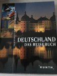 - Deutschland. Das Reisebuch / Faszination und Abenteuer