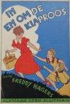"""Hagers, Freddy en Leeuwen, Nans (ills.) - In en om 'De Klaproos"""""""