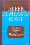 Buber, Martin - Aleer de Messias komt; Chassidische roman