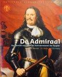 van Deursen, A.Th.   Bruijn, J.R.    Korteweg, J.E. - De Admiraal. De wereld van Michiel Adriaenszoon de Ruyter. (Nationale herdenkingsuitgave)