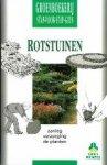 Lowe, Duncan - Rotstuinen  Aanleg verzorging de planten