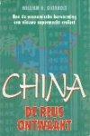 Overholt, Willianm O. - China de reus ontwaakt Hoe de economische hervorming een nieuw supermacht creëert
