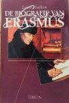 Halkin, Leon. - De Biografie van Erasmus.