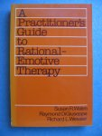Wlane, Susan R. & Raymond DiGiuseppe, Richard L. Wessler - A practitioner's guide to rational-emotive therapy