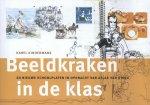 Karel Kindermans - Beeldkraken in de klas