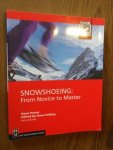 Prater, Gene - Snowshoeing.  From Novice to Master