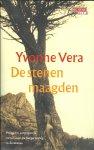 Vera, Yvonne - De stenen maagden - Poëtische, aangrijpende roman over de burgeroorlog in Zimbabwe