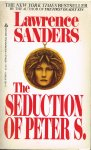 sanders, lawrence - the seduction of peter s.