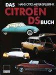 Meyer-Spelbrink, Hans Otto - Das Citroën DS buch