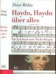 Wehle Peter lektorat : Marie Theres Pitner Fotos Ullstein Ebeling - Haydn, Haydn über alles: Ein Lesebuch zum Nachschlagen