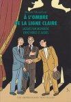 Mouchart, Benoît - À l'ombre de la ligne claire. Jacques Van Melkebeke, entre Hergé et Jacobs. Nouvelle version revue et augmentée