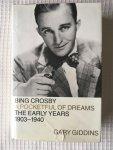 Gary Giddins - Bing Crosby The early years 1903-1940