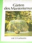 Heinz Spielmann - Gärten Des Manierismus