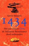 Menzies, Gavin - 1434 - The Year a Magnificent Chinese Fleet Sailed to Italy and Ignited the Renaissance