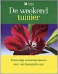 Longley, Susanna - De weekend tuinier    eenvoudige weekendprojecten voor een fantastische tuin