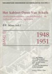 - Parlementaire geschiedenis nederland na 1945 3 / druk 1 / Het kabinet Drees Van Schaik
